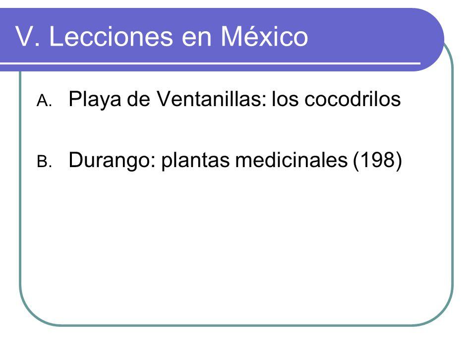 V.Lecciones en México A. Playa de Ventanillas: los cocodrilos B.