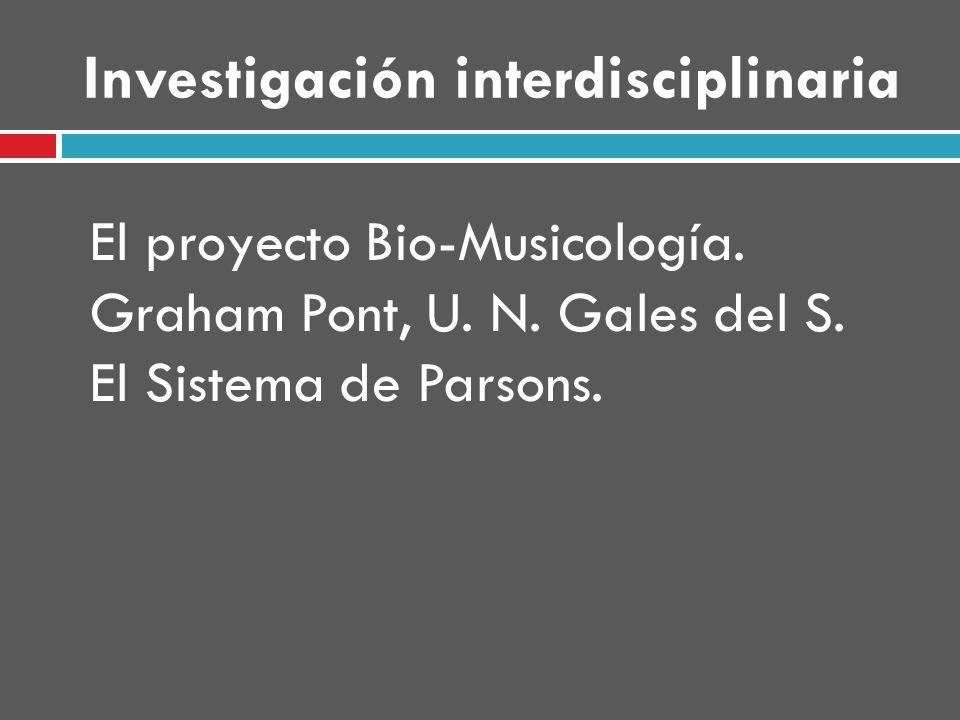 Investigación interdisciplinaria El proyecto Bio-Musicología.