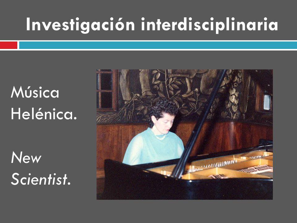Investigación interdisciplinaria Música Helénica. New Scientist.