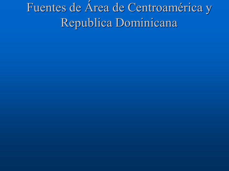 Fuentes de Área de Centroamérica y Republica Dominicana