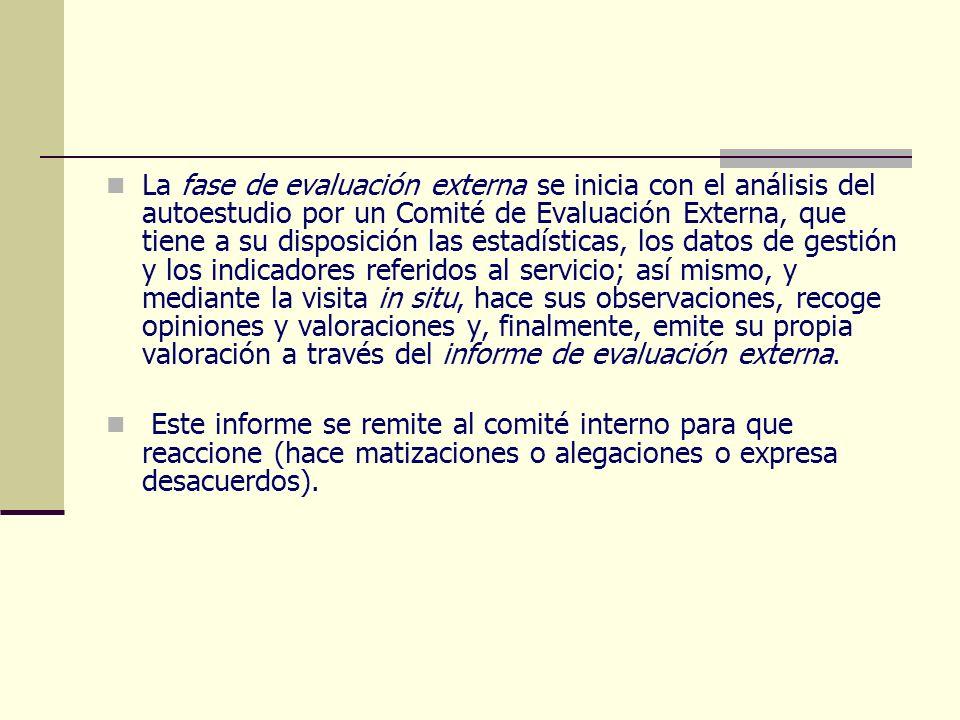 La fase de evaluación externa se inicia con el análisis del autoestudio por un Comité de Evaluación Externa, que tiene a su disposición las estadístic