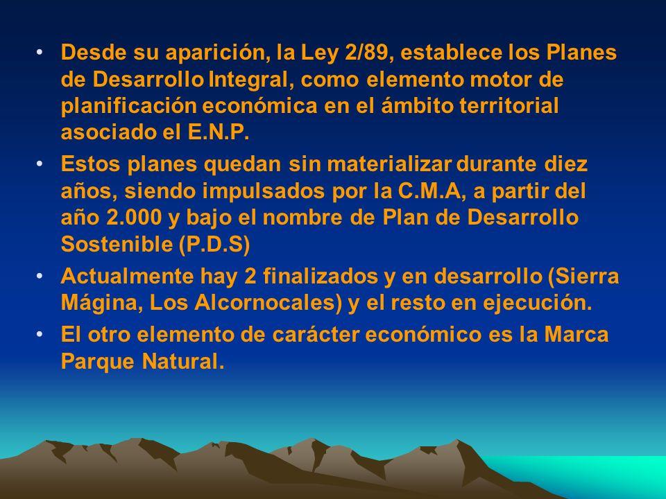 Desde su aparición, la Ley 2/89, establece los Planes de Desarrollo Integral, como elemento motor de planificación económica en el ámbito territorial asociado el E.N.P.