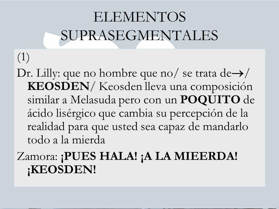 ELEMENTOS SUPRASEGMENTALES (1) Dr.