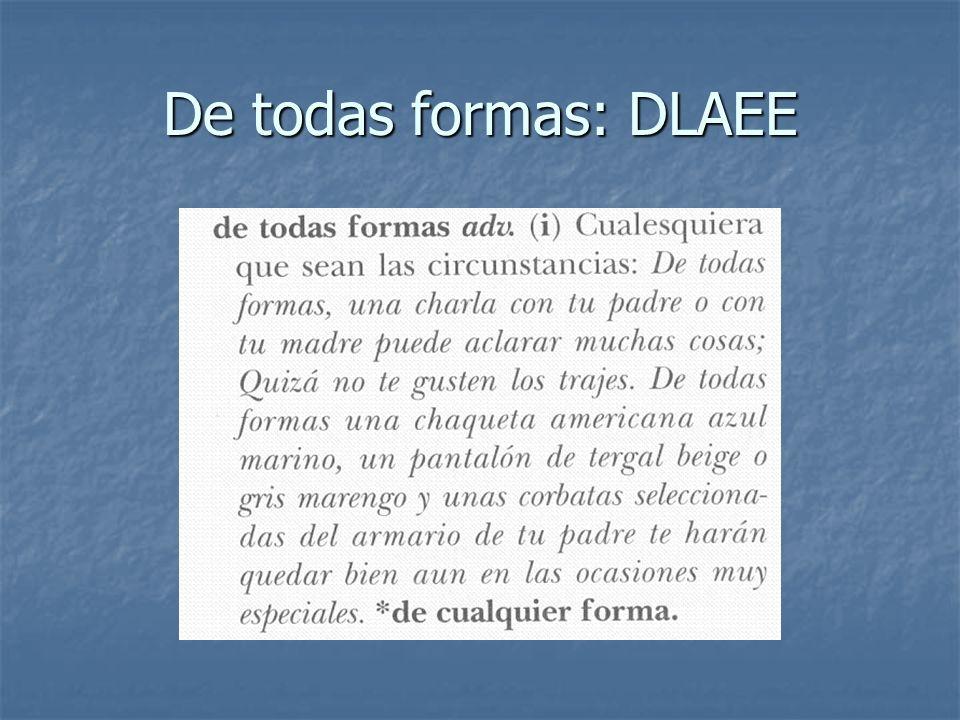 De todas formas: DLAEE