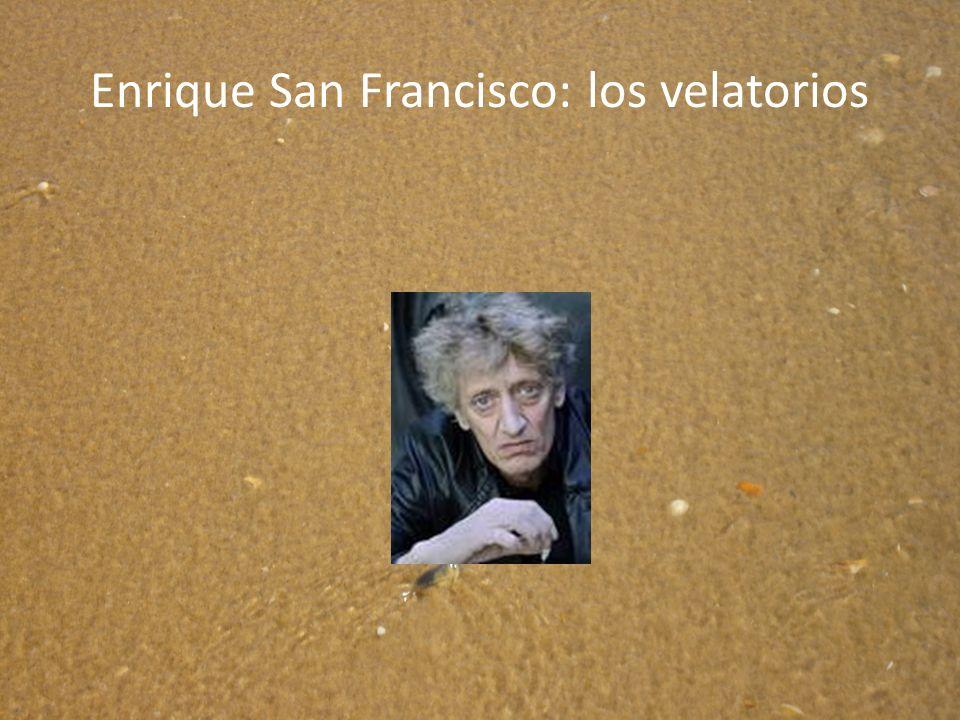Enrique San Francisco: los velatorios