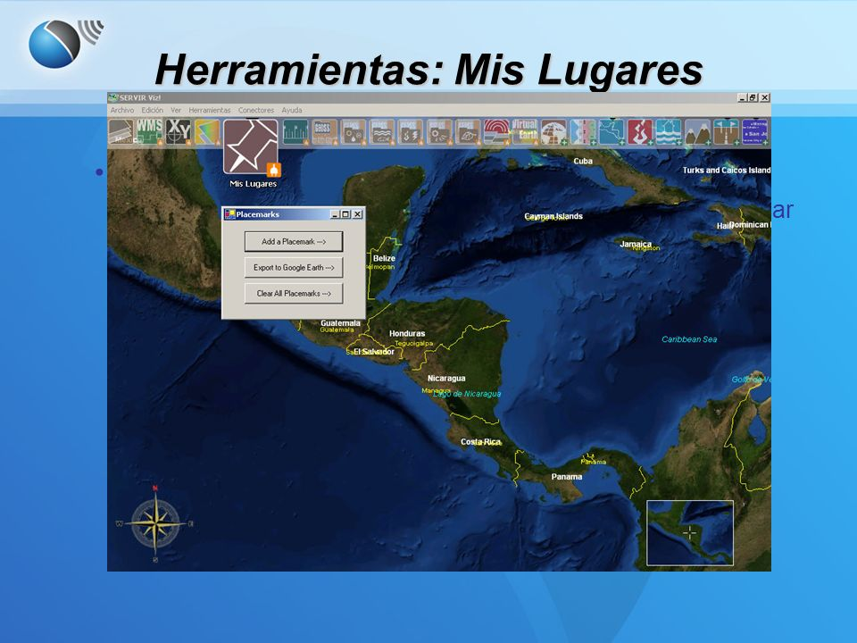 Herramientas: Mis Lugares Mis Lugares –Permite el usuario añadir un ícono a la pantalla para indicar un lugar de interes.