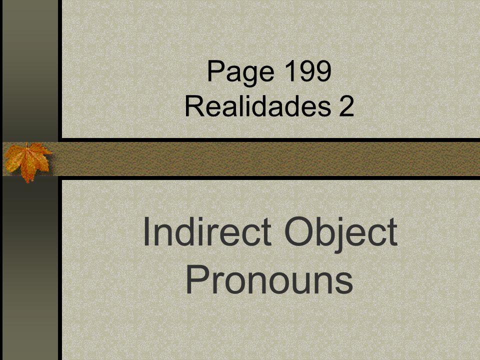 Page 199 Realidades 2 Indirect Object Pronouns