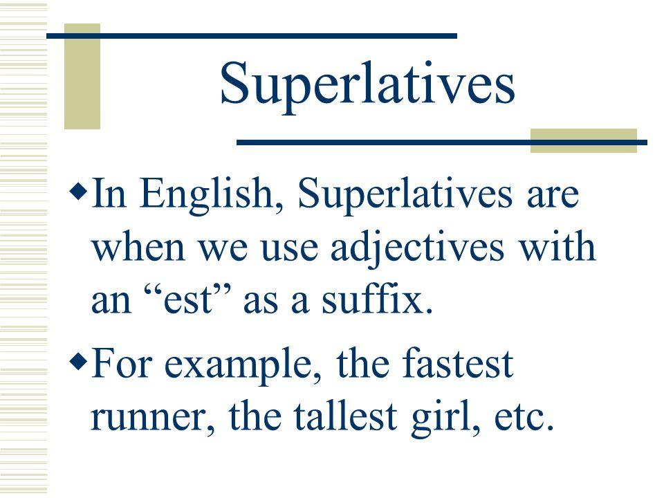 Superlatives Page 280 Realidades 1
