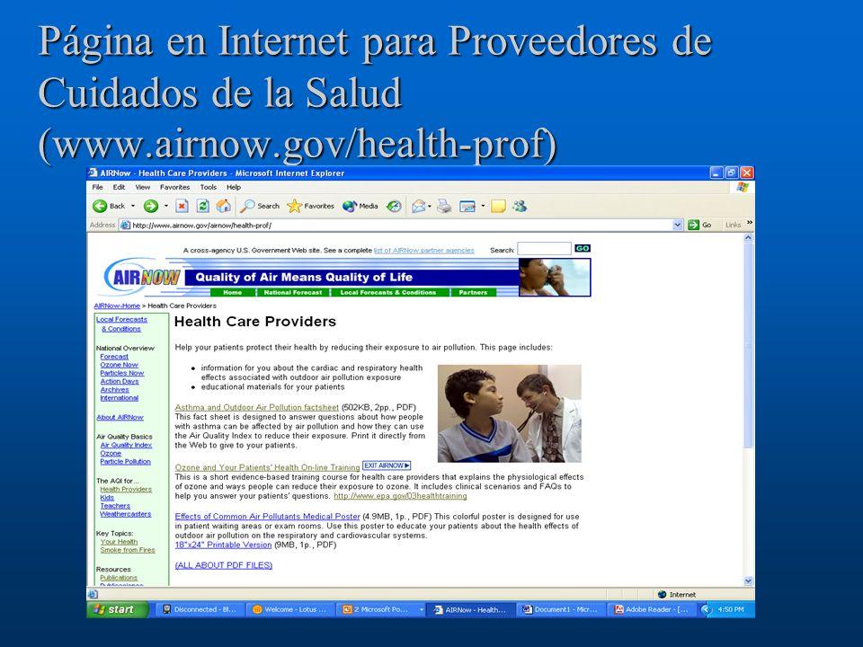 Página en Internet para Proveedores de Cuidados de la Salud (www.airnow.gov/health-prof)