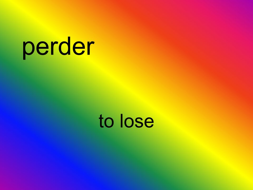 perder to lose