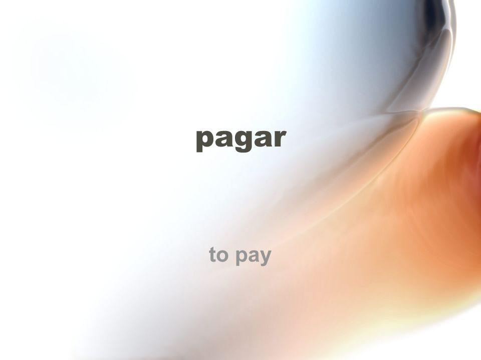 pagar to pay
