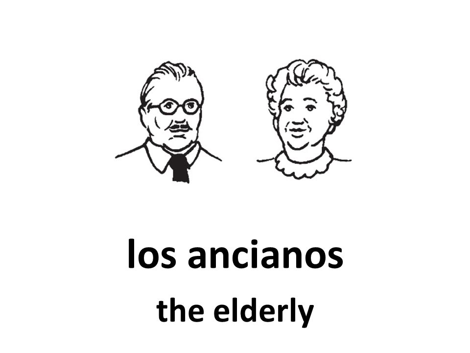 los ancianos the elderly