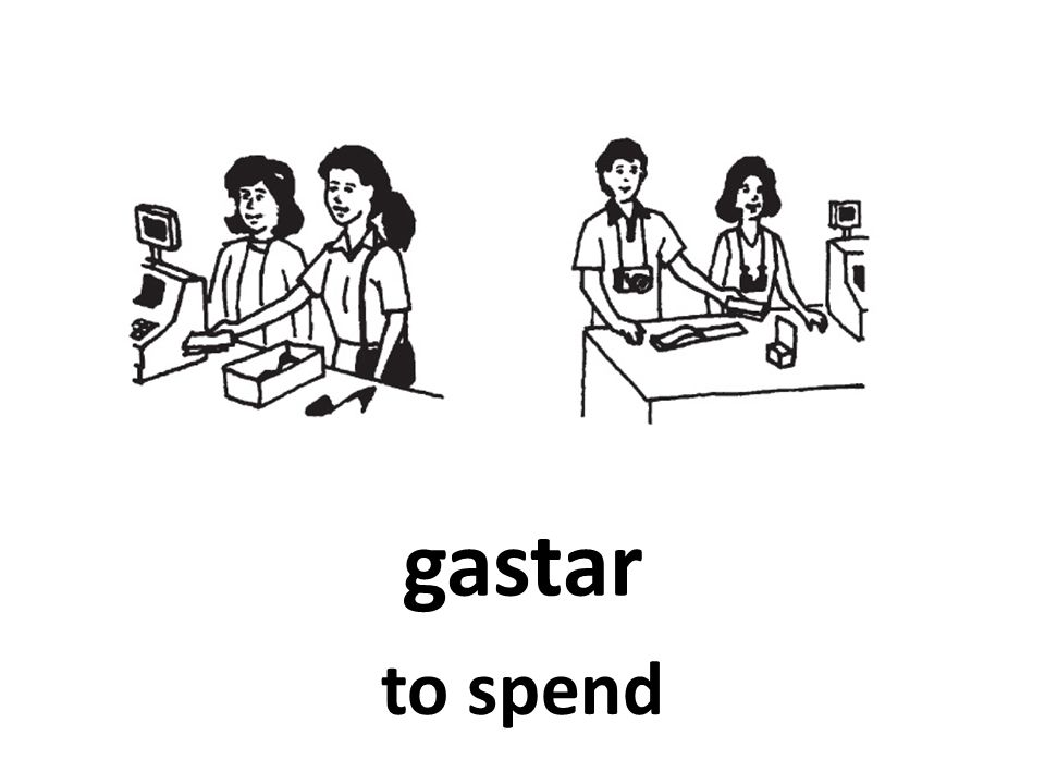 gastar to spend