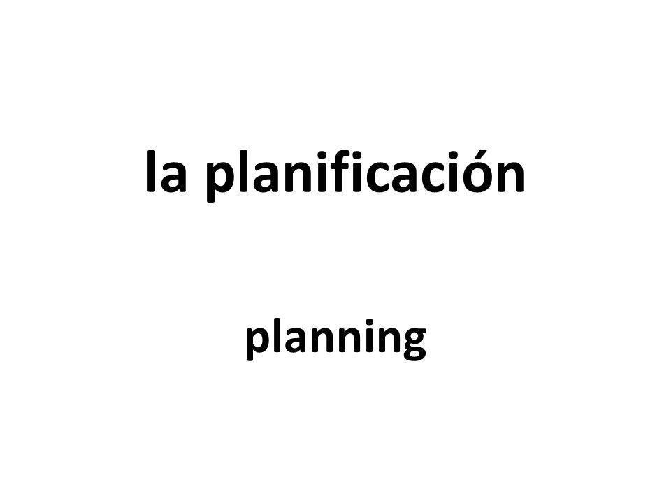 la planificación planning