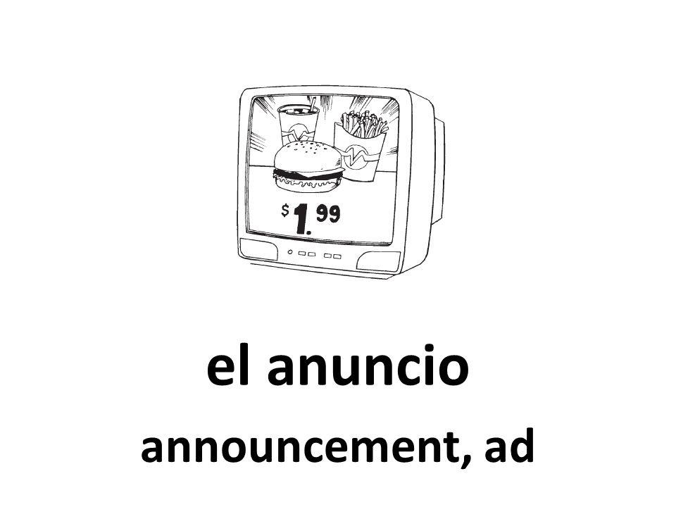 el anuncio announcement, ad