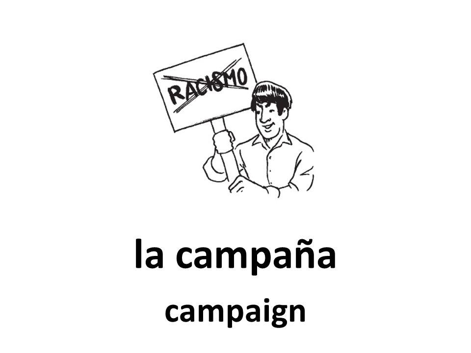 la campaña campaign