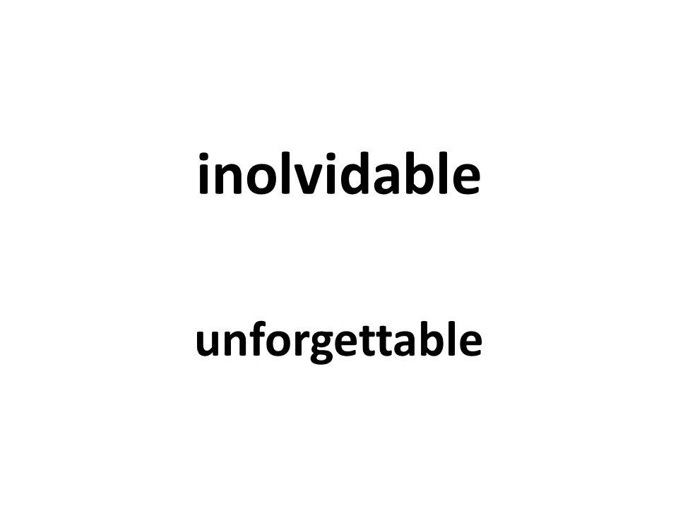 inolvidable unforgettable