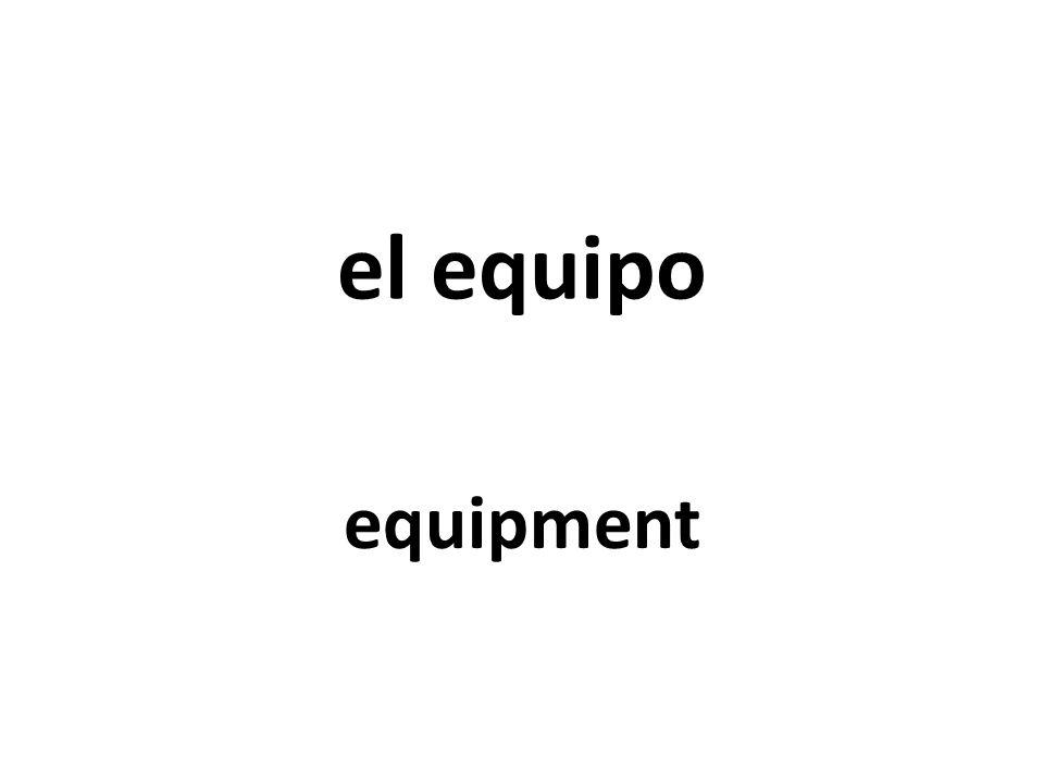 el equipo equipment