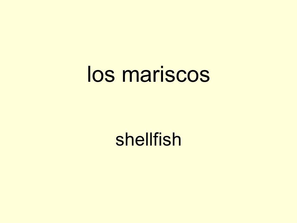 los mariscos shellfish