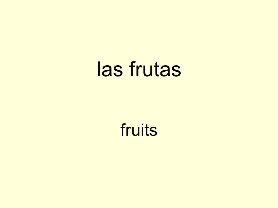 las frutas fruits