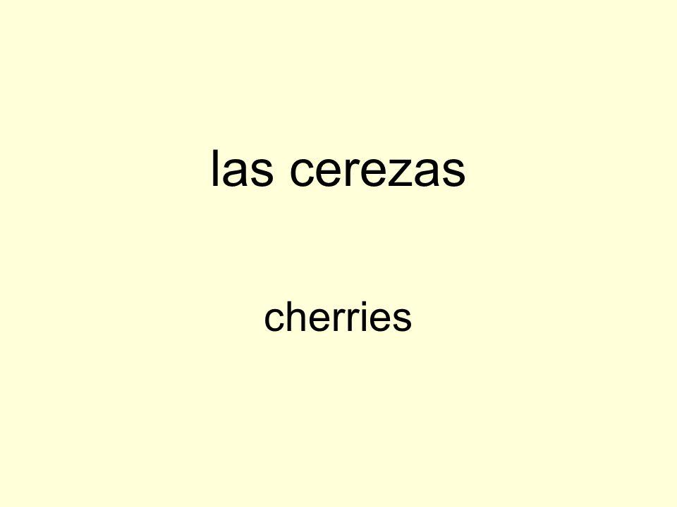 las cerezas cherries