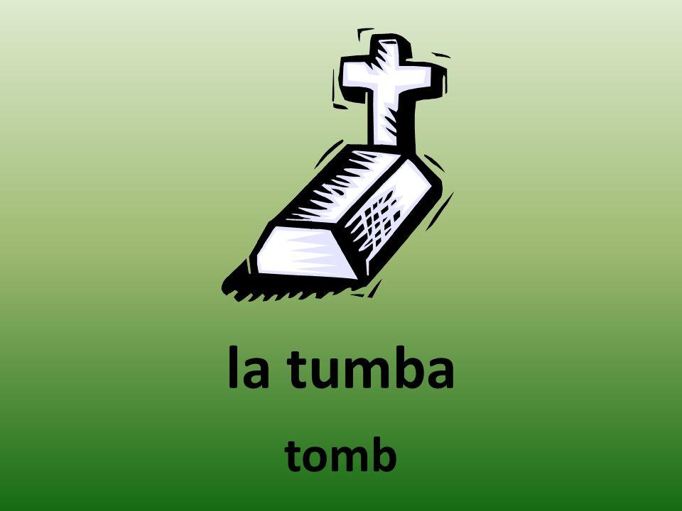 la tumba tomb