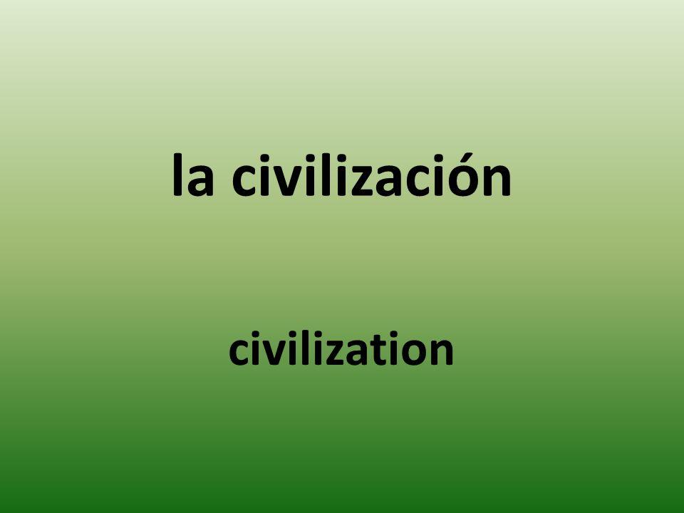 la civilización civilization