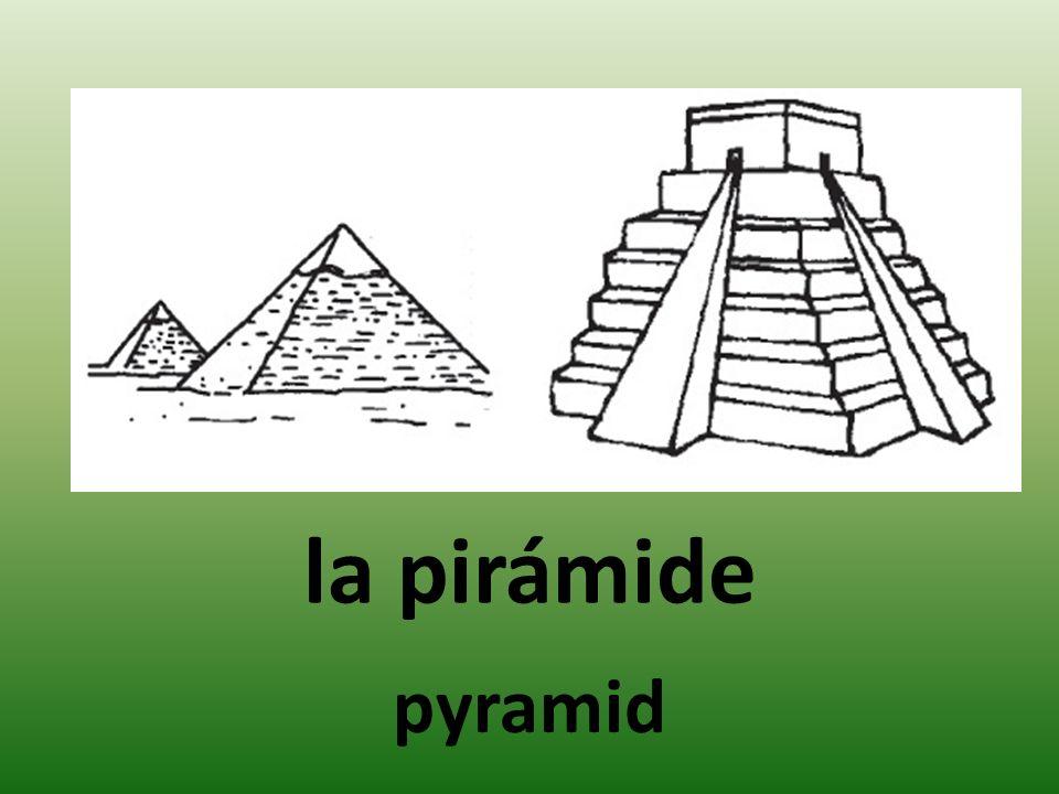 la pirámide pyramid