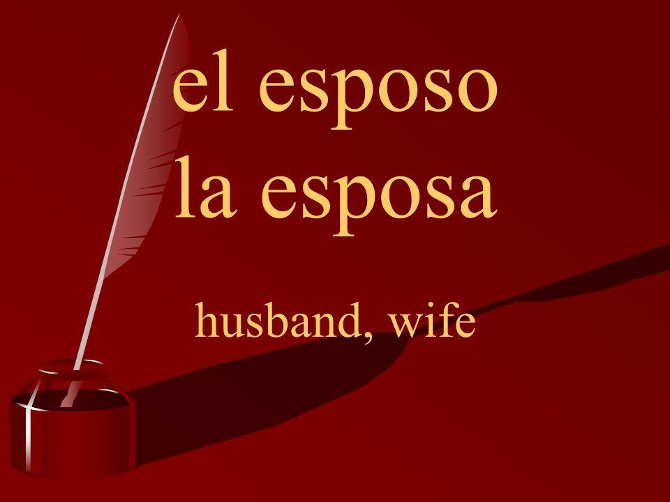 el esposo la esposa husband, wife