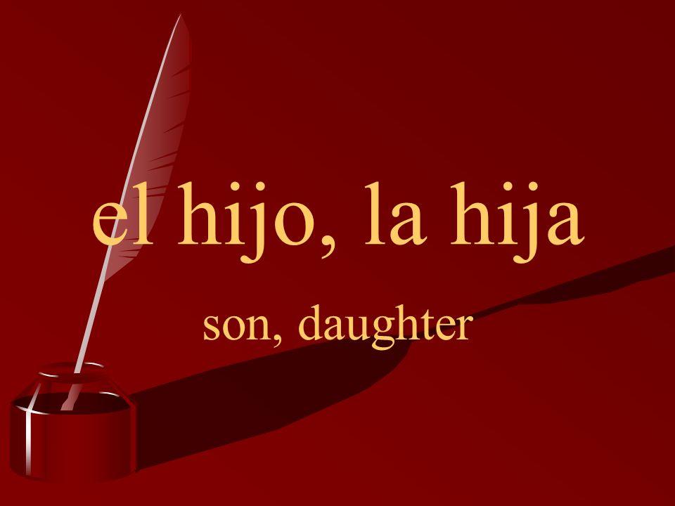el hijo, la hija son, daughter