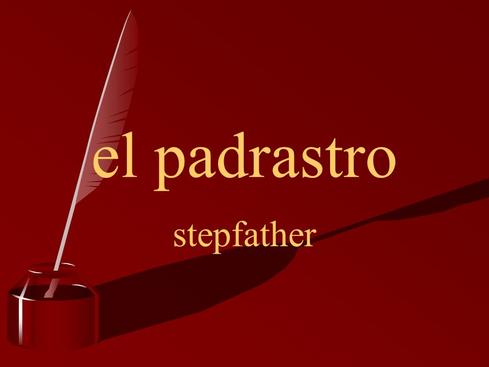 el padrastro stepfather