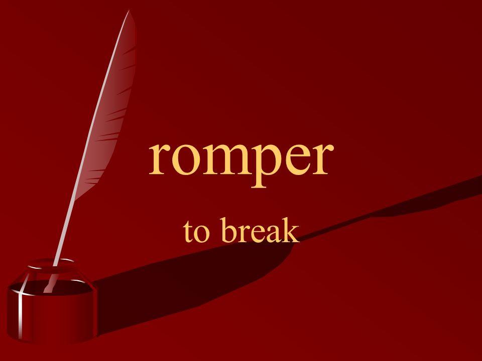 romper to break