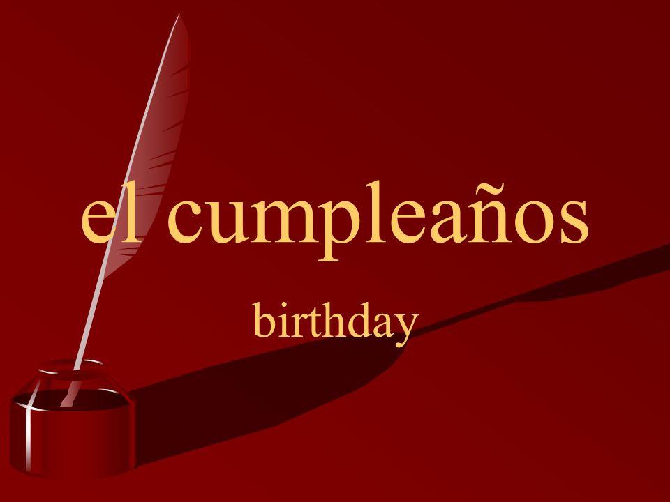 el cumpleaños birthday