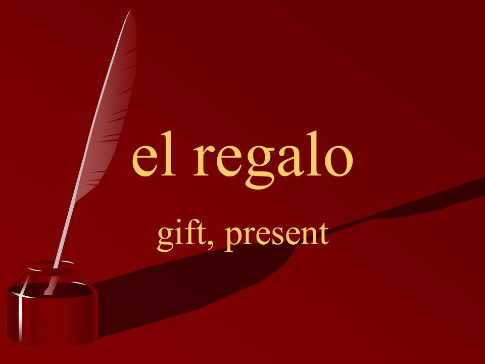 el regalo gift, present