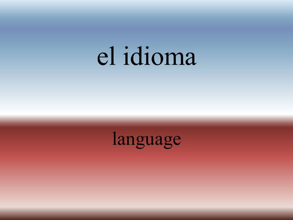 el idioma language