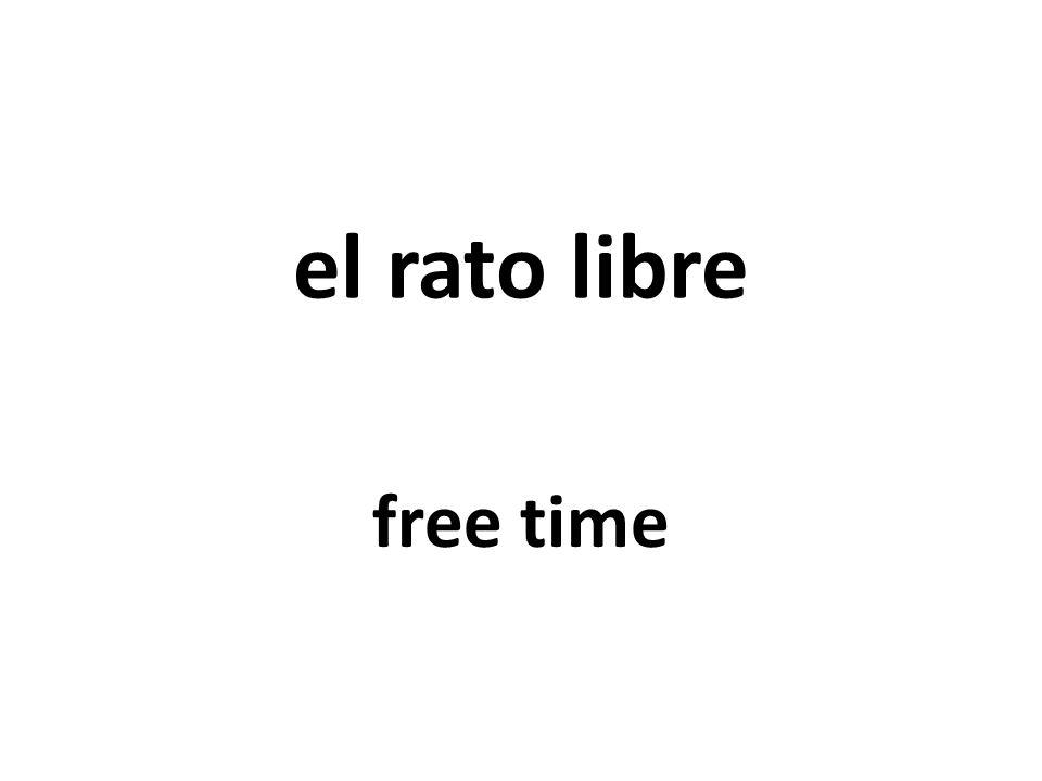 el rato libre free time