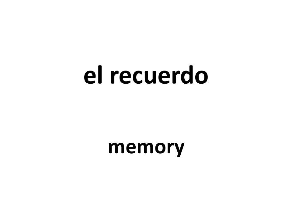 el recuerdo memory