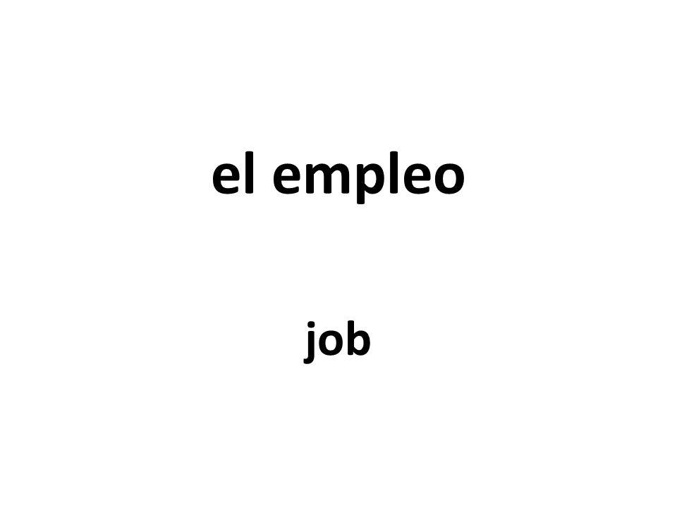 el empleo job