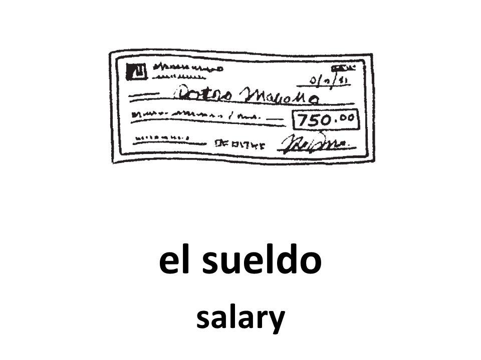el sueldo salary