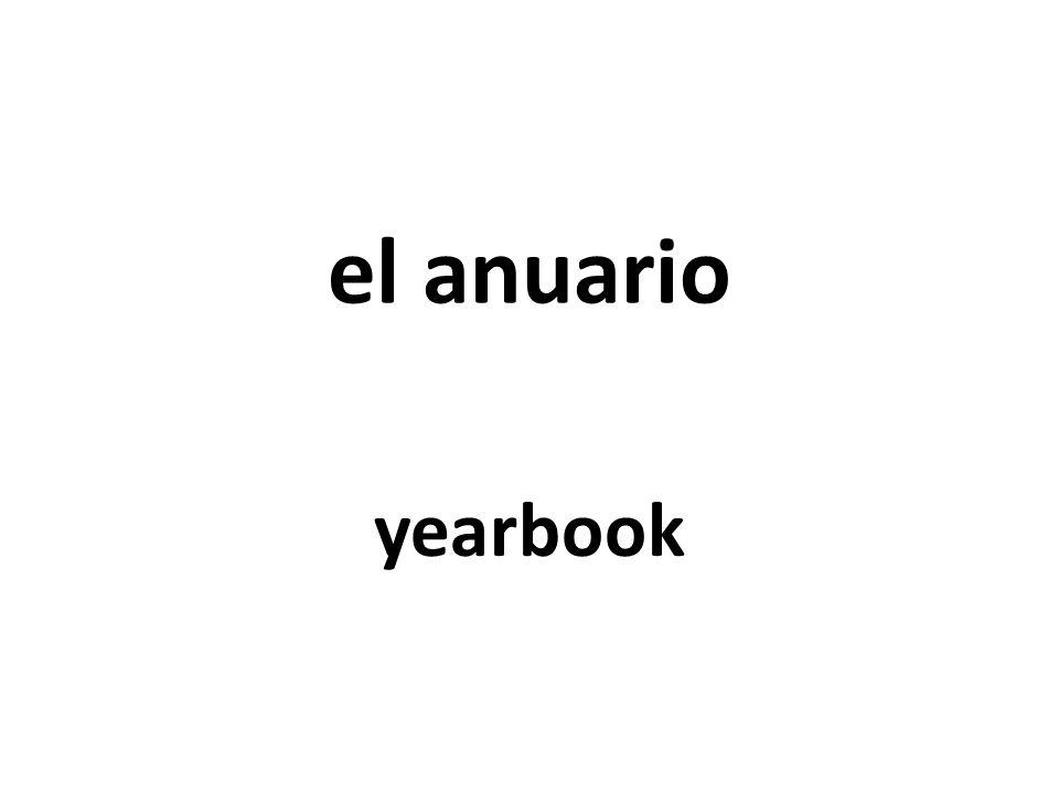el anuario yearbook