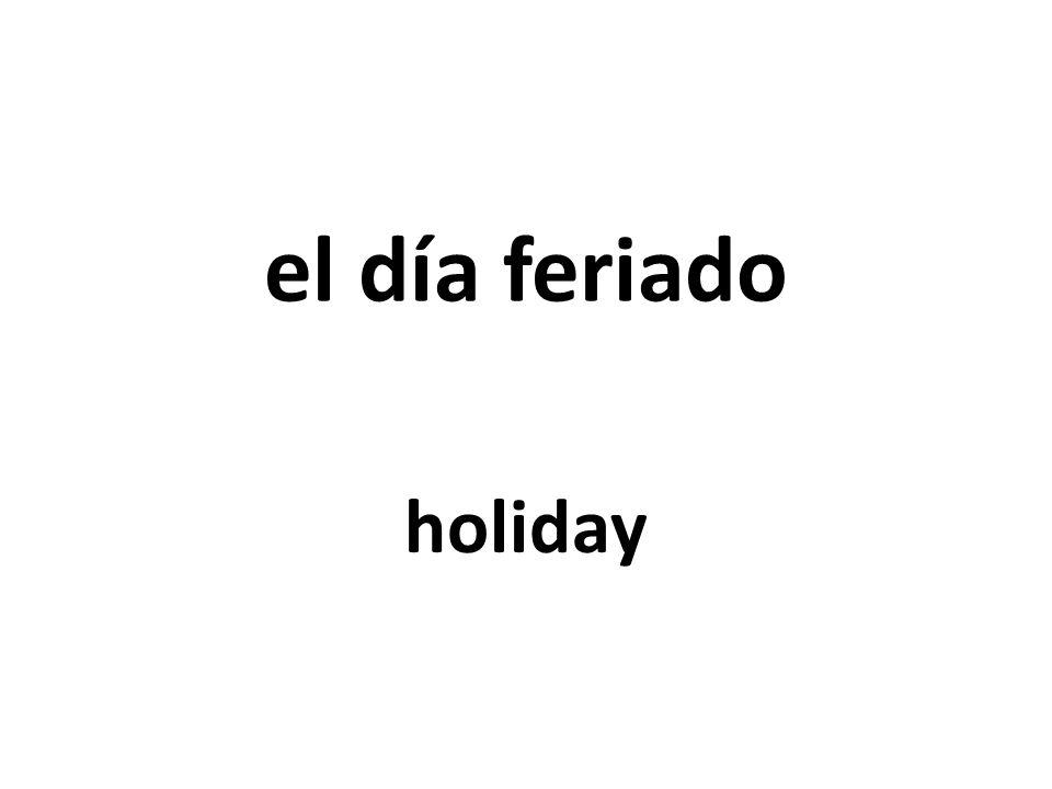 el día feriado holiday
