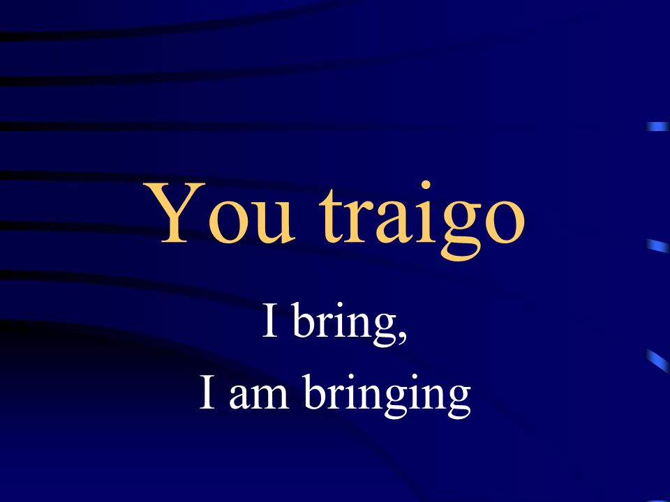 ¿Me trae___ Will you bring me__