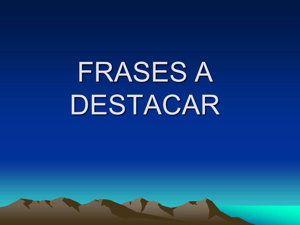 FRASES A DESTACAR