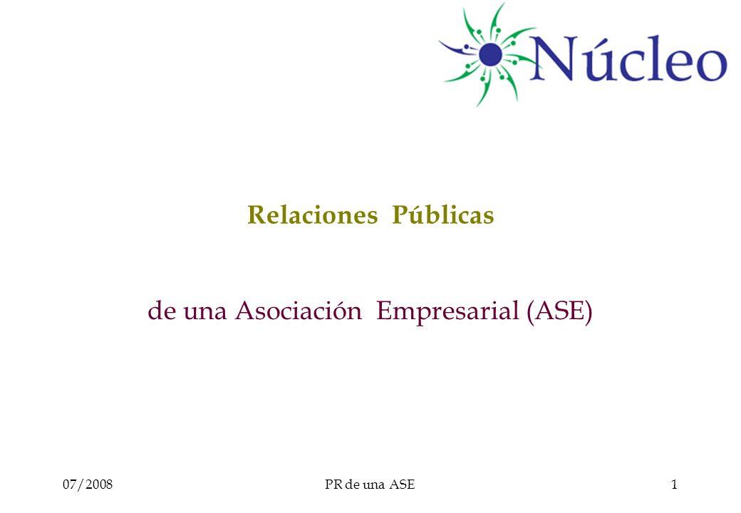 07/2008PR de una ASE1 Relaciones Públicas de una Asociación Empresarial (ASE)