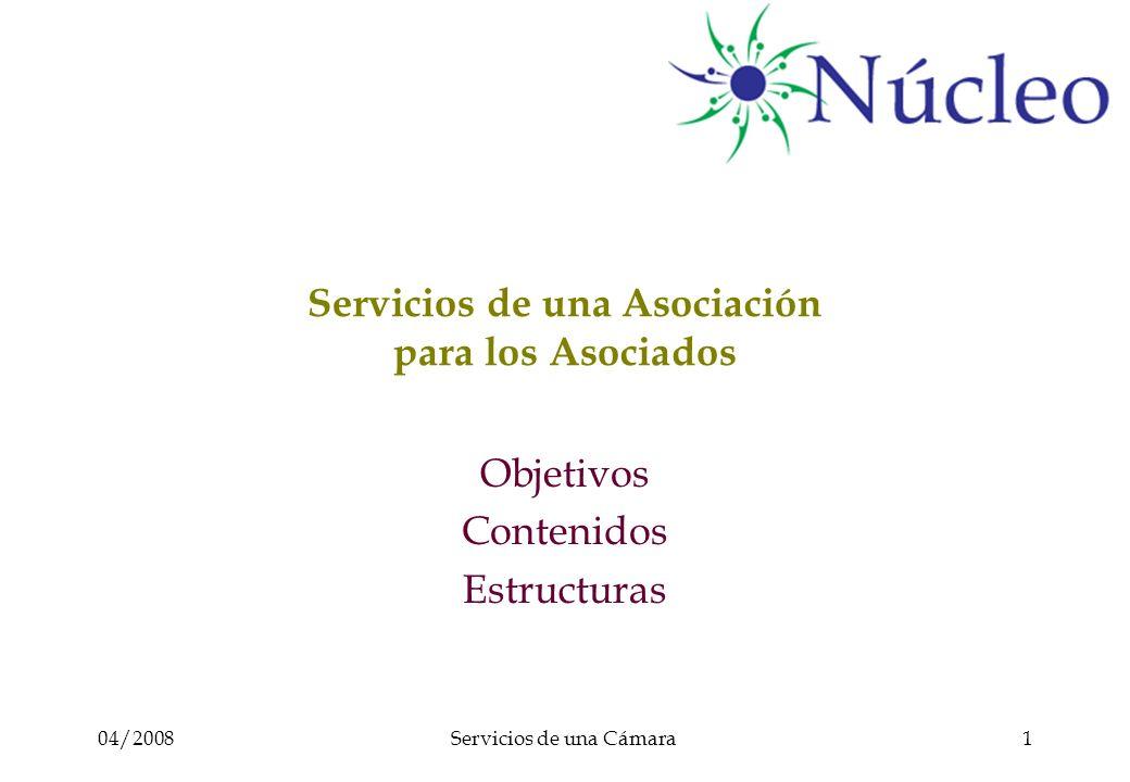 04/2008Servicios de una Cámara22 Más información www.Nucleus-International.net Info@Nucleus-International.net Este archivo fue creado por los editores de www.Nucleus-International.net y colaboradores