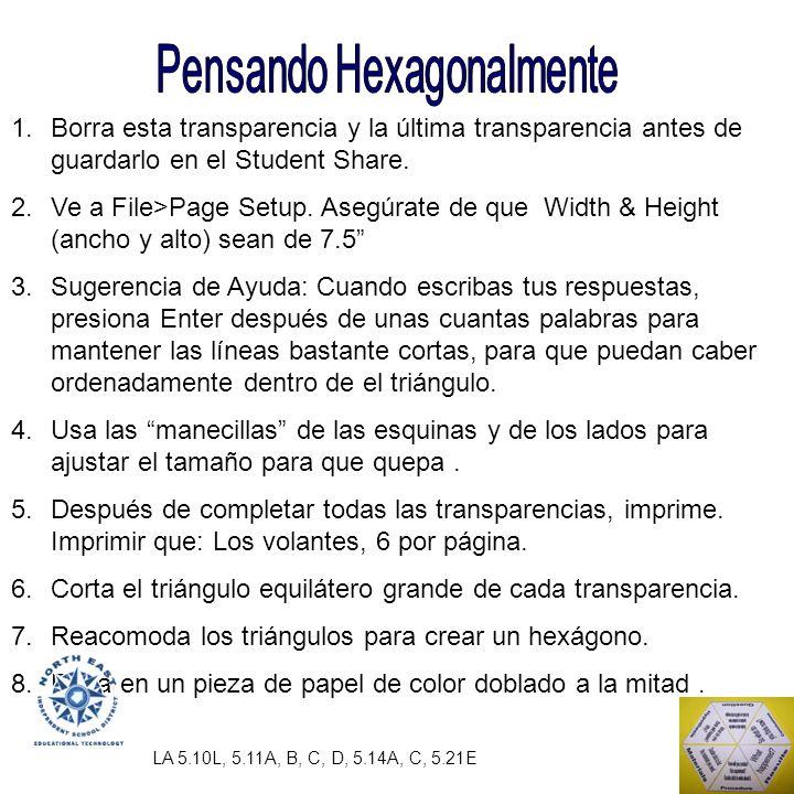1.Borra esta transparencia y la última transparencia antes de guardarlo en el Student Share.