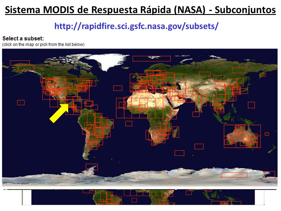 Sistema MODIS de Respuesta Rápida (NASA) - Subconjuntos http://rapidfire.sci.gsfc.nasa.gov/subsets/