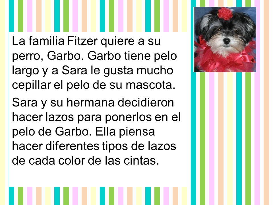 La familia Fitzer quiere a su perro, Garbo.
