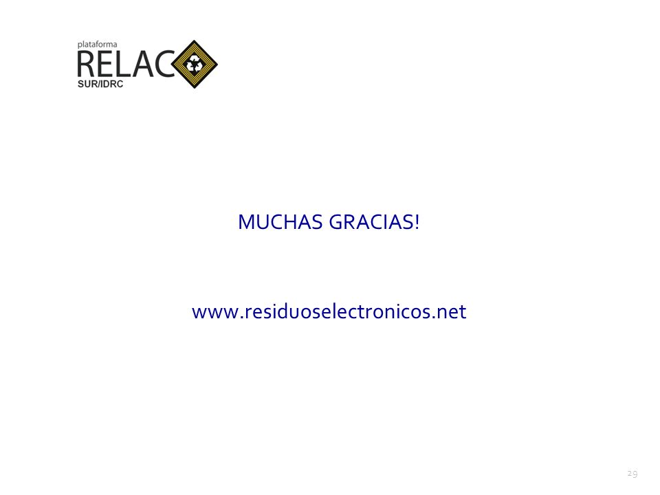 MUCHAS GRACIAS! www.residuoselectronicos.net 29