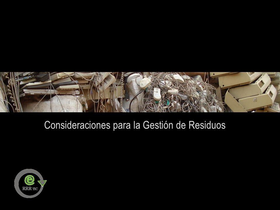 Consideraciones para la Gestión de Residuos